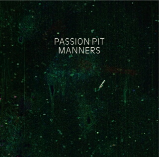 PassionPit_Manners.jpg